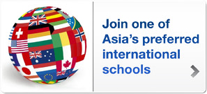 Join one of Asia's preferred international schools